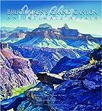 img - for Bruce Aiken's Grand Canyon: An Intimate Affair by Susan Hallsten McGarry (2007-09-01) book / textbook / text book