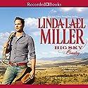 Big Sky Country Hörbuch von Linda Lael Miller Gesprochen von: Jack Garrett