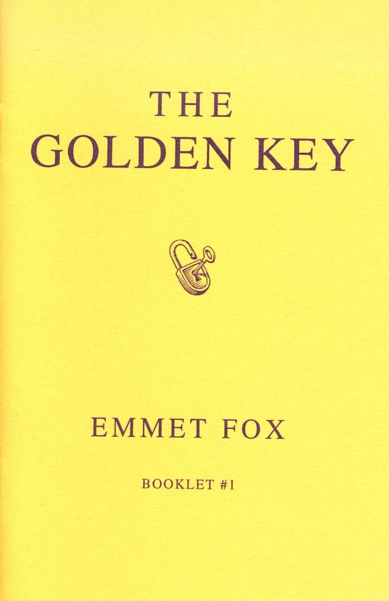 The Golden Key 1 Emmet Fox 9780875167374 Amazon Com Books
