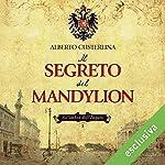 Il segreto del Mandylion (All'ombra dell'impero 1) | Alberto Custerlina