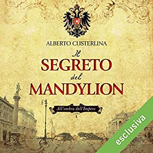 Il segreto del Mandylion (All'ombra dell'impero 1) Hörbuch