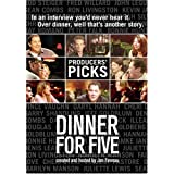 Dinner For Five: Producers' Picks