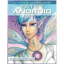 Fairy Android: Activity and Coloring Book