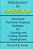 img - for Introduction to AmiBroker: Advanced Technical Analysis Software for Charting and Trading System Development book / textbook / text book