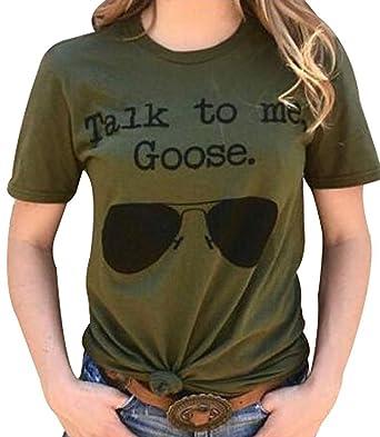 c851baa9 Amazon.com: Talk to Me Goose Sunglasses Funny T-Shirt Women's Casual ...