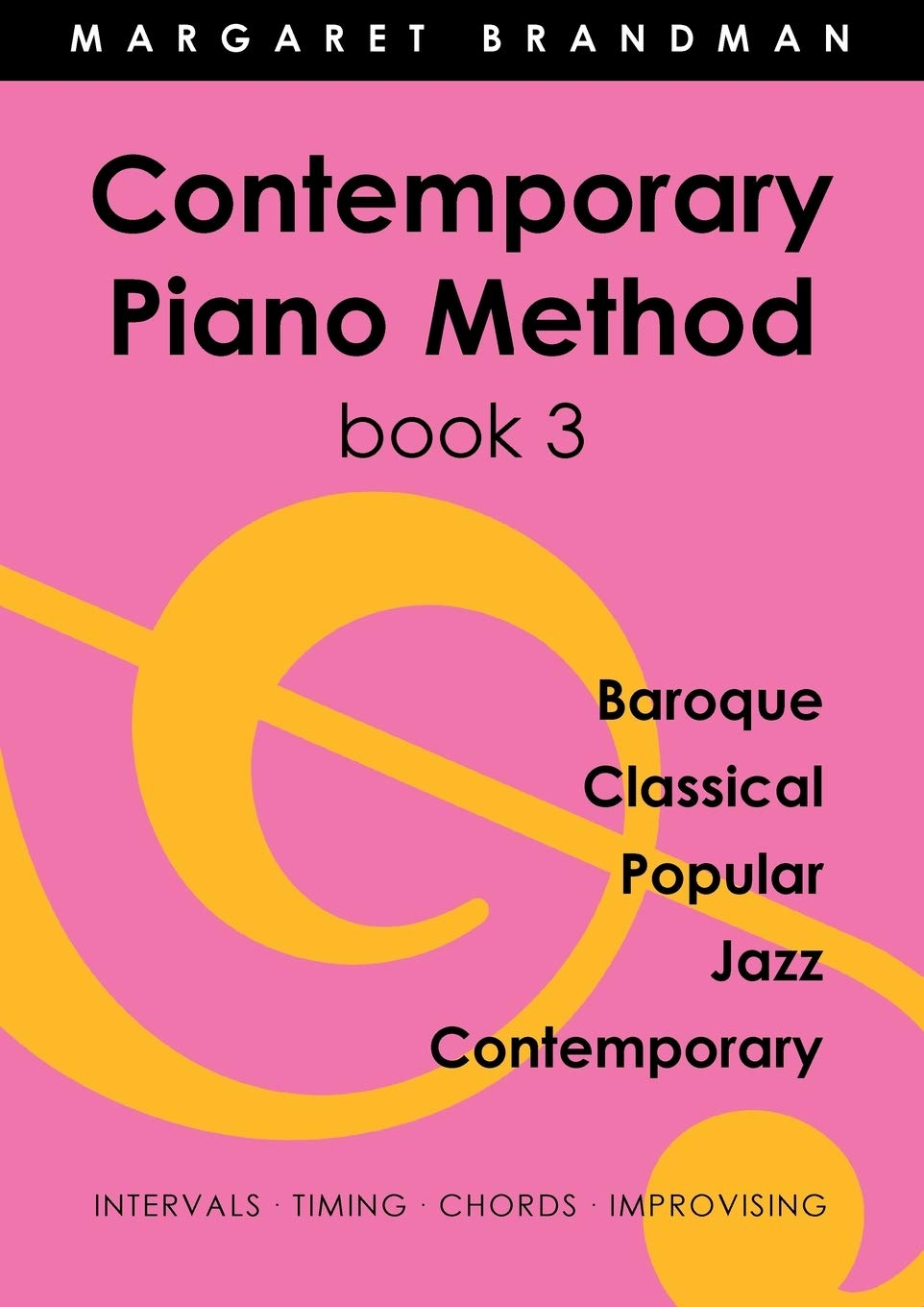 Contemporary Piano Method Book 3: Amazon.es: Brandman, Margaret Susan: Libros en idiomas extranjeros