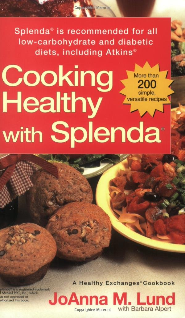 Cooking Healthy With Splenda R Joanna M Lund Barbara