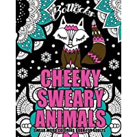 """Swear Word Coloring Book For Adults : Cheeky Sweary Animals: 44 Designs Large 8.5"""" x 11""""Big Pages Of Swearing Animals For Stress Relief And Relaxation"""