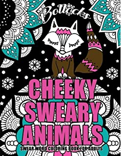 Swear Word Coloring Book For Adults Cheeky Sweary Animals 44 Designs Large 85