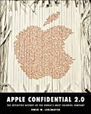 img - for Apple Confidential 2.0: The Definitive History of the World's Most Colorful Company book / textbook / text book