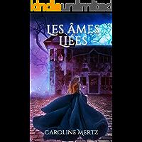 Les Âmes Liées (French Edition) book cover