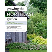 Growing the Northeast Garden: Regional Ornamental Gardening