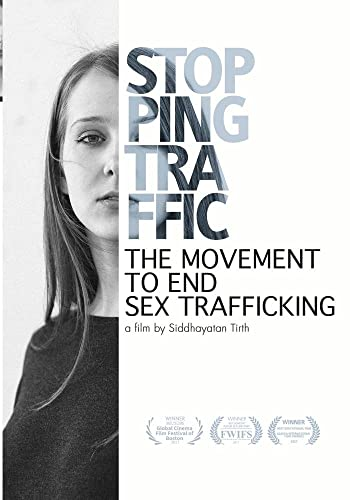 Stopping Traffic: The Movement to End Sex-Trafficking