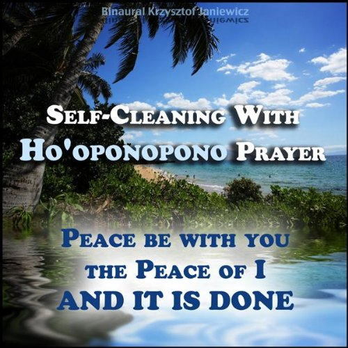 Self-cleaning With Ho'oponopon...