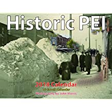 """Historic PEI: The Olden Days 2018 8.5x11"""" Historic Monthly Wall Calendar (Prince Edward Island)"""