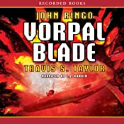 Vorpal Blade : Looking Glass Series, Book 2 | John Ringo, Travis Taylor