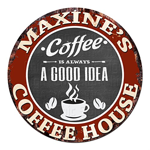 MAXINE'S Coffee House Chic Tin Sign Rustic Shabby Vintage style Retro Kitchen Bar Pub Coffee Shop man cave Decor Gift Ideas