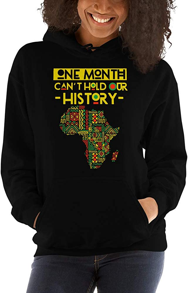 One Month Cant Hold Our History Black History Month Unisex Hoodie