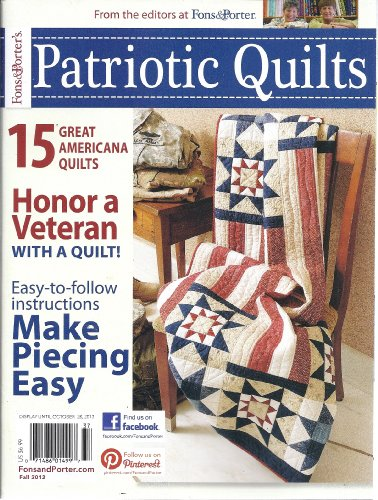 Fons & Porter's Patriotic Quilts (Fall 2013) (Fons And Porter Easy Quilts Fall 2013)
