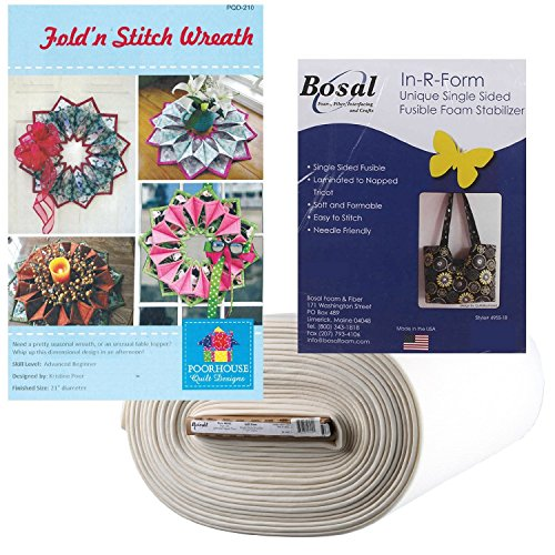Fold 'n Stitch Wreath Kit: Pattern, Bosal Foam Stabilizer ~ 1, 2, 3, or 4 (With Foam to Make 4 Wreaths) by Natural Comforts Quilting