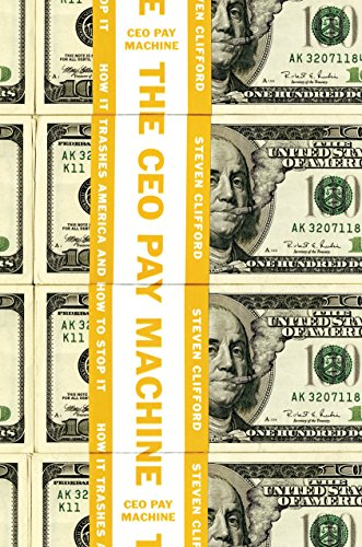 Pdf Politics The CEO Pay Machine: How it Trashes America and How to Stop it