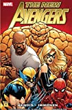 New Avengers By Brian Michael Bendis Vol. 1 (The New Avengers)