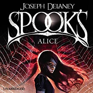Spook's: Alice Audiobook
