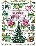 Encyclopédie du Point de Croix - Fleurs - Arbres