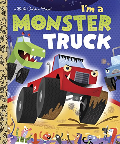 I'm a Monster Truck (Little Golden Book) (Monster Truck Books For Boys)