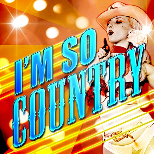 I'm So Country