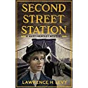 Second Street Station: A Mary Handley Mystery Audiobook by Lawrence H. Levy Narrated by Cassandra Campbell