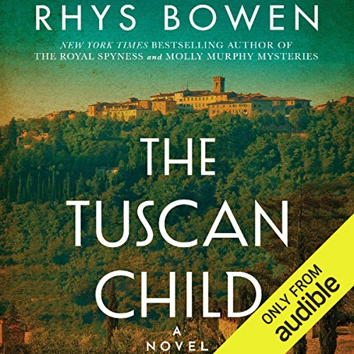 The Tuscan Child Audiobook by Rhys Bowen [Free Download by Trial] thumbnail