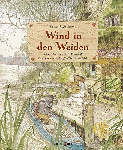 Wind in den Weiden (Klassiker der Kinderliteratur, Band 19)