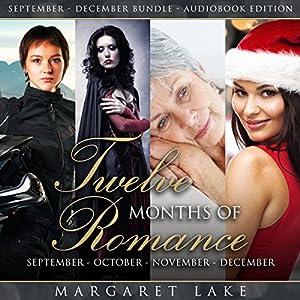 Twelve Months of Romance (September, October, November, December) Audiobook