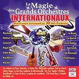 La Magie des Grands Orchestres Internationaux