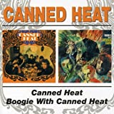 Canned Heat / Boogie With Canned Heat