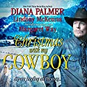 Christmas with My Cowboy Audiobook by Diana Palmer Narrated by Susie Berneis, Lesa Lockford, Erin Yuen