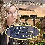 Lucy's Journey Home: Hunter's Ridge, Book 1 | Maggie Ryan