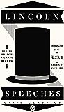 Lincoln Speeches (Penguin Civic Classics Book 4)