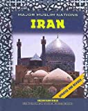 img - for Iran (Major Muslim Nations) by William Mark Habeeb (2009-10-15) book / textbook / text book