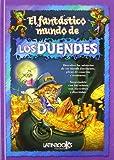 El Fantastico Mundo de los Duendes, Alejandra Erbiti, 9974793041