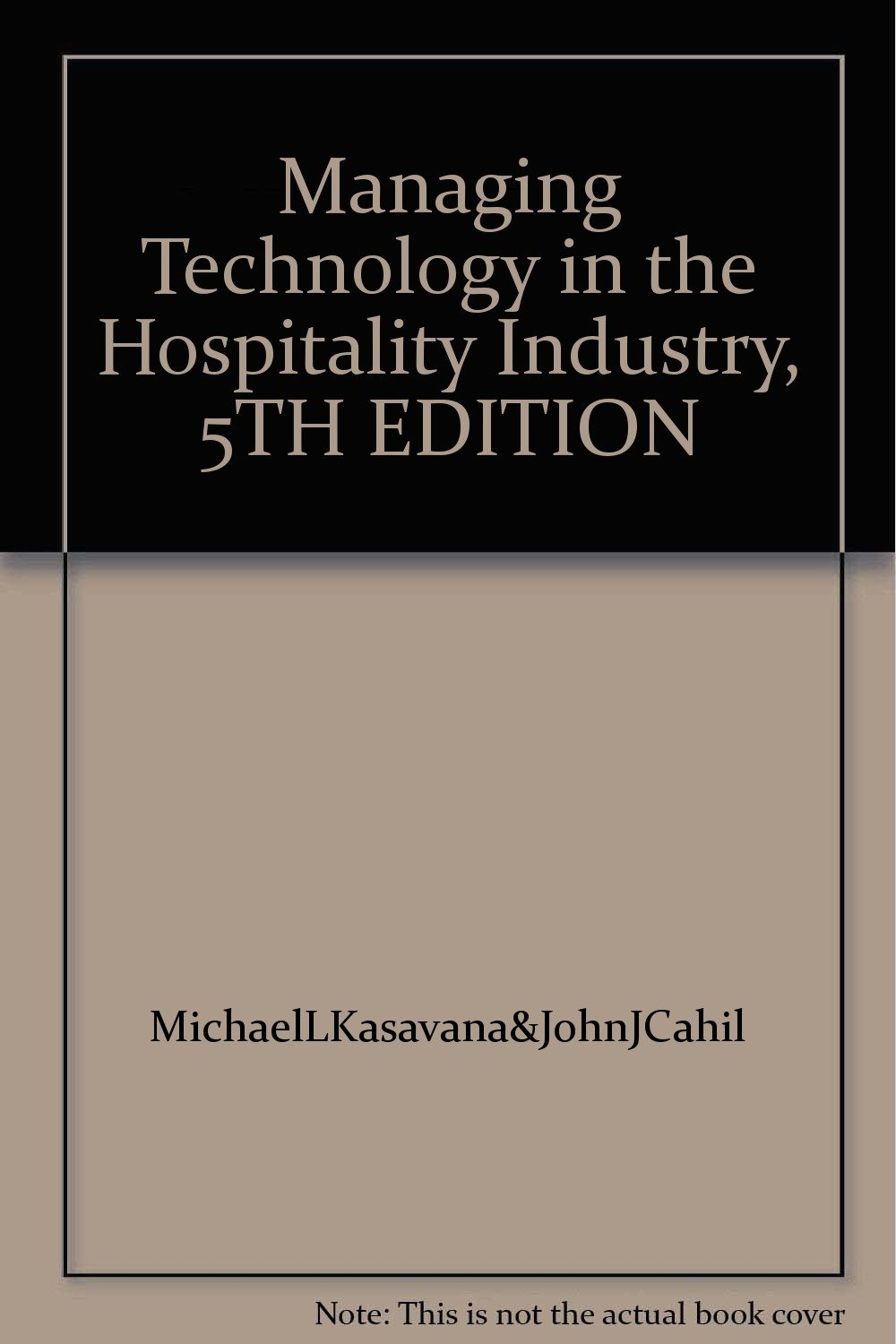 Read Online Managing Technology in the Hospitality Industry, 5TH EDITION pdf epub