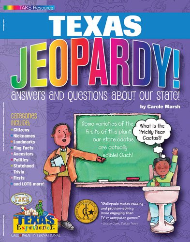 Texas Jeopardy! : Answers and Questions About Our State! (Texas Experience)