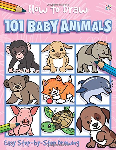 (How to Draw 101 Baby Animals)