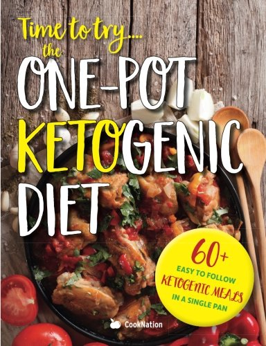 Time to try. The One-Pot Ketogenic Diet: 60+ easy to follow ketogenic meals in a single pan