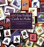 460 Iris Folded Cards to Make, Maruscha Gaasenbeek and Tine Beauveser, 1844483088