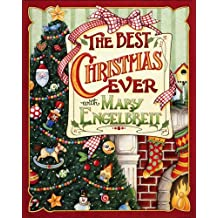 Christmas with Mary Engelbreit: The Best Christmas Ever