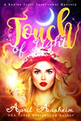 Touch of Light: A Baylee Scott Paranormal Mystery (The Reed Hollow Chronicles Book 1) Kindle Edition
