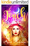 Touch of Light: A Baylee Scott Paranormal Mystery (The Reed Hollow Chronicles Book 1) (English Edition)