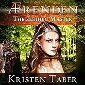 Aerenden: The Zeiihbu Master, Aerenden, Book 3 | Kristen Taber